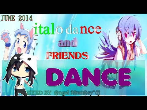 italo dance and trance hands up - (JUNE 2014) MIX #15 HD