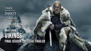 Elephant Music - Shakti (Music from Vikings Final Season - Official Trailer)
