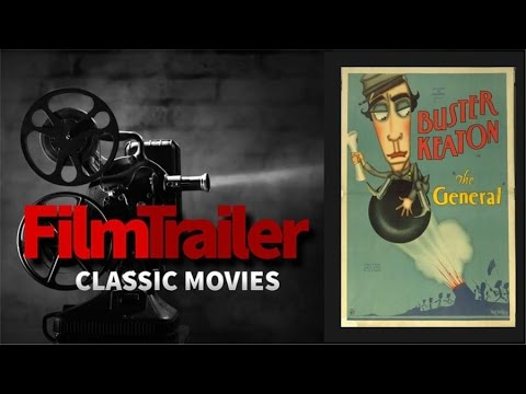 FILM TRAILER presents The General  Buster Keaton 1926 Classic Movie