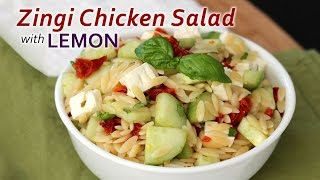 Zingi Chicken Salad With Lemon - Healthy Salad Recipes - Quick Dinner Fixes
