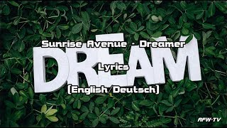 Sunrise Avenue - Dreamer (Lyrics[English/Deutsch])