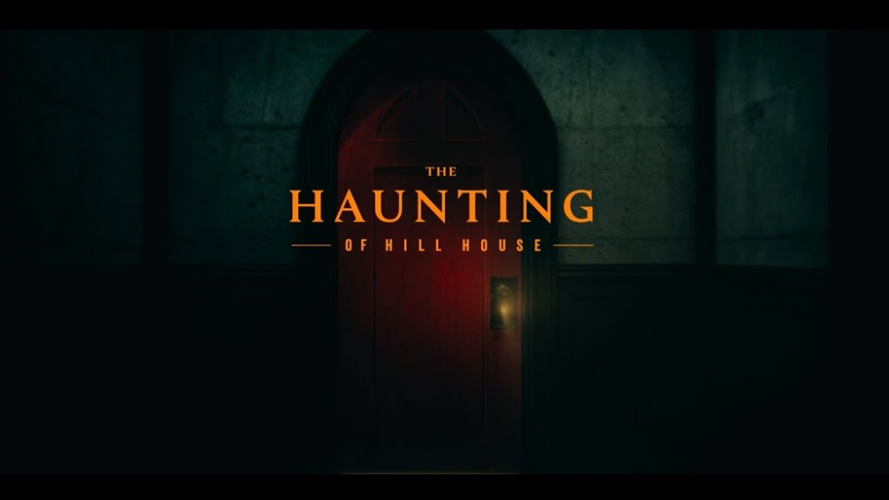 The Haunting Of Hill House Opening Credits Intro Netflix Youtube