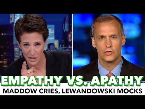 Maddow Cries On-Air Over Border Crisis While Lewandowski Mocks It