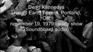 """Dead Kennedys """"California Über Alles"""" Live@Earth Tavern, Portland, OR 11/19/79 -early show (SBD)"""