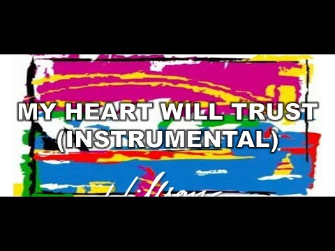 My Heart Will Trust (Instrumental) - Shout to the Lord (2000) (Instrumentals) - Hillsong