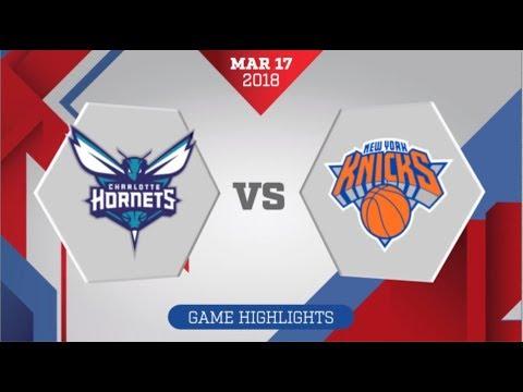 Charlotte Hornets vs New York Knicks : March 17, 2018