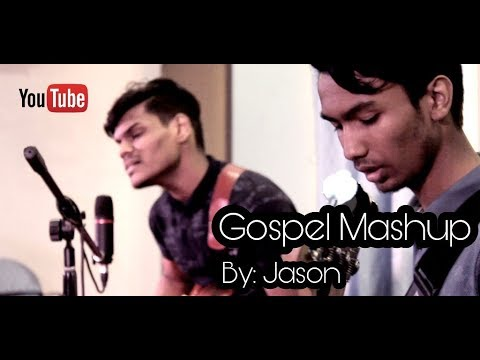 GOSPEL MASHUP video || Jason || Cover | Yeshua Band | Shelley Reddy | Glorytogodindia | 2018