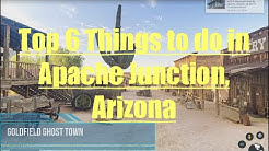 Apache Junction, Arizona - Top 6 Things to do ( Best Places to Visit )