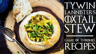 Tywin Lannister's Oxtail Stew | GAME OF THRONES RECIPES | The Starving Chef Video
