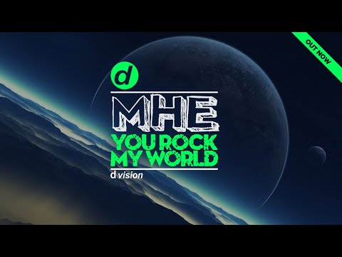 MHE - You Rock My World [Artwork Video]