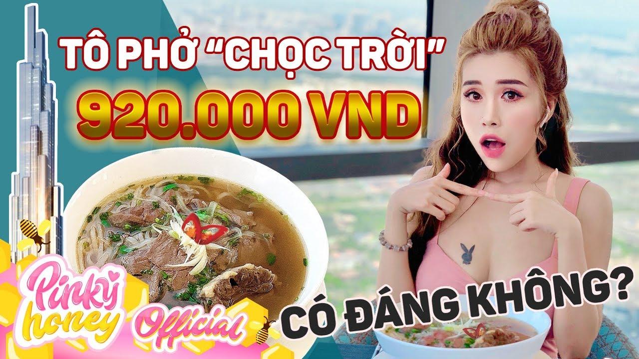 """Thưởng Thức Ăn Tô Phở Mắc Nhất Sài Gòn """"920.000"""" [PINKY HONEY]  TÔ PHỞ """"CHỌC TRỜI"""""""