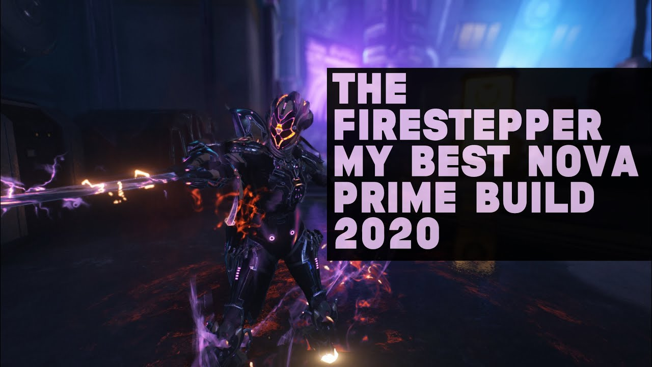 My Best Nova Prime Build 2020 Warframe Youtube Nova is an antimatter based warframe dealing massive amounts of aoe based damage. my best nova prime build 2020 warframe