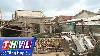 THVL | Người đưa tin 24G: Nhiều cơ sở kinh doanh tự ý tăng giá vật liệu xây dựng sau bão