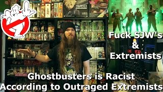 Ghostbusters is Racist According to Outraged Extremists - AlphaOmegaSin Rant