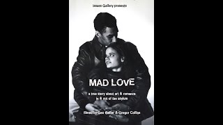 Mad Love trailer # 2 for documentary feature 2020