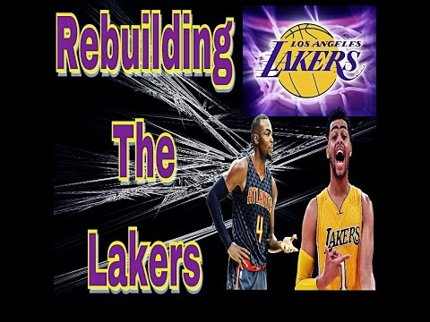 Rebuilding The Los Angeles Lakers