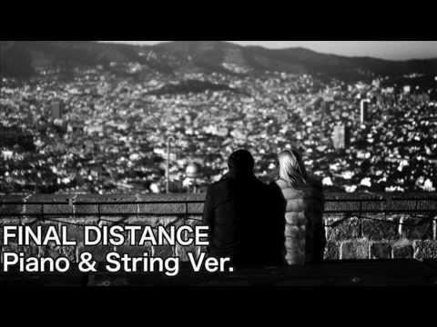 [ピアノ]FINAL DISTANCE(Piano & String Ver.)/Utada Hikaru 宇多田ヒカル