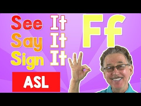See It, Say It, Sign It   The Letter F   ASL For Kids   Jack Hartmann
