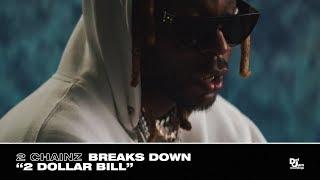 "2 Chainz Breaks Down ""2 Dollar Bill"" - Track #11 From #ROGTTL"
