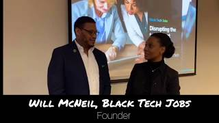 Will McNeil, Black Tech Jobs