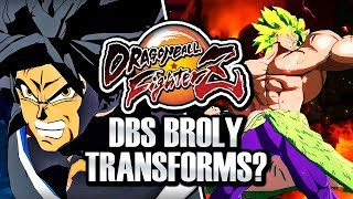 NEW DBS BROLY DLC TRANSFORMS LEAKS! Dragon Ball FighterZ DBS Broly Transforming Mechanic & Info!