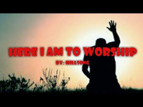 here-i-am-to-worship-w/lyrics