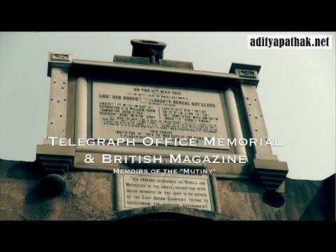 Telegraph Office Memorial - British Magazine: Mutiny Memoirs Ep6