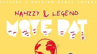 move dat audio nahzzy legend