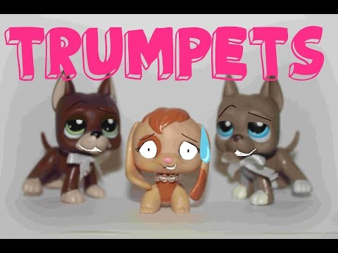 LPS music video - Trumpets