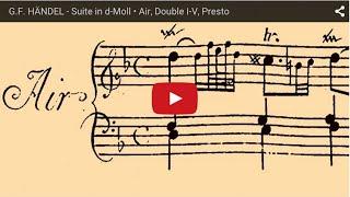 G.F. HÄNDEL - Suite in d-Moll • Air, Double I-V, Presto