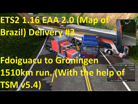 ETS2 1.16 EAA 2.0 Map of Brazil Delivery #3