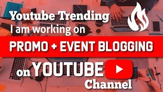 How to work on Trending Topic and Event Blogging on Youtube | Youtube Course | Fiverr Skill