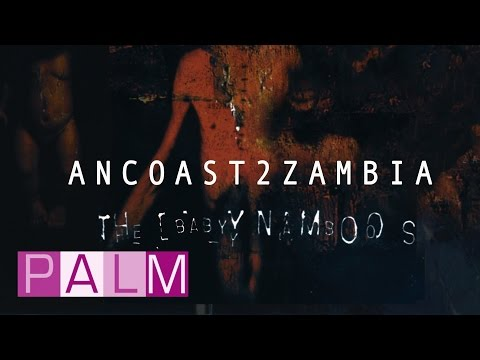 The Baby Namboos: ANCOAST 2 ZAMBIA [Full Album]