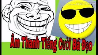 Âm Thanh Troll Tiếng Cười Các Youtuber Dùng Ghép Video | Hiệu Ứng Sound Effects không bản quyền P2.