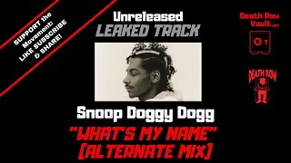 Download Snoop Doggy Dogg - What's My Name (Alternate Mix) - (UNRELEASED DEATH ROW)