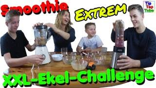 Smoothie Extrem XXL Ekel-Challenge TipTapTube