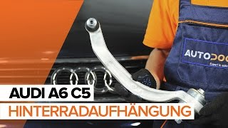 Installation Längslenker oben vorne/hinten AUDI A6: Video-Handbuch
