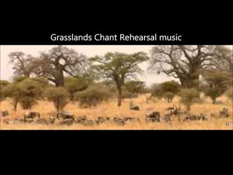 Grasslands Chant Rehearsal Music