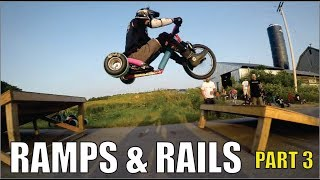 Ramps and Rails Part 3