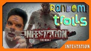 Infestation The New Z -  Random Trolls ( Kocak ABIS !! )