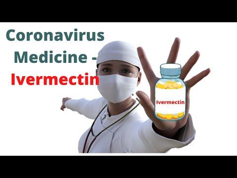 Coronavirus Medicine - Ivermectin