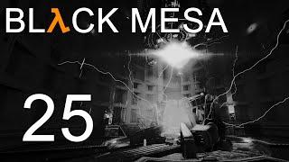 Black Mesa - Прохождение игры на русском - Глава 17: Нарушитель ч.2 [#25] | PC