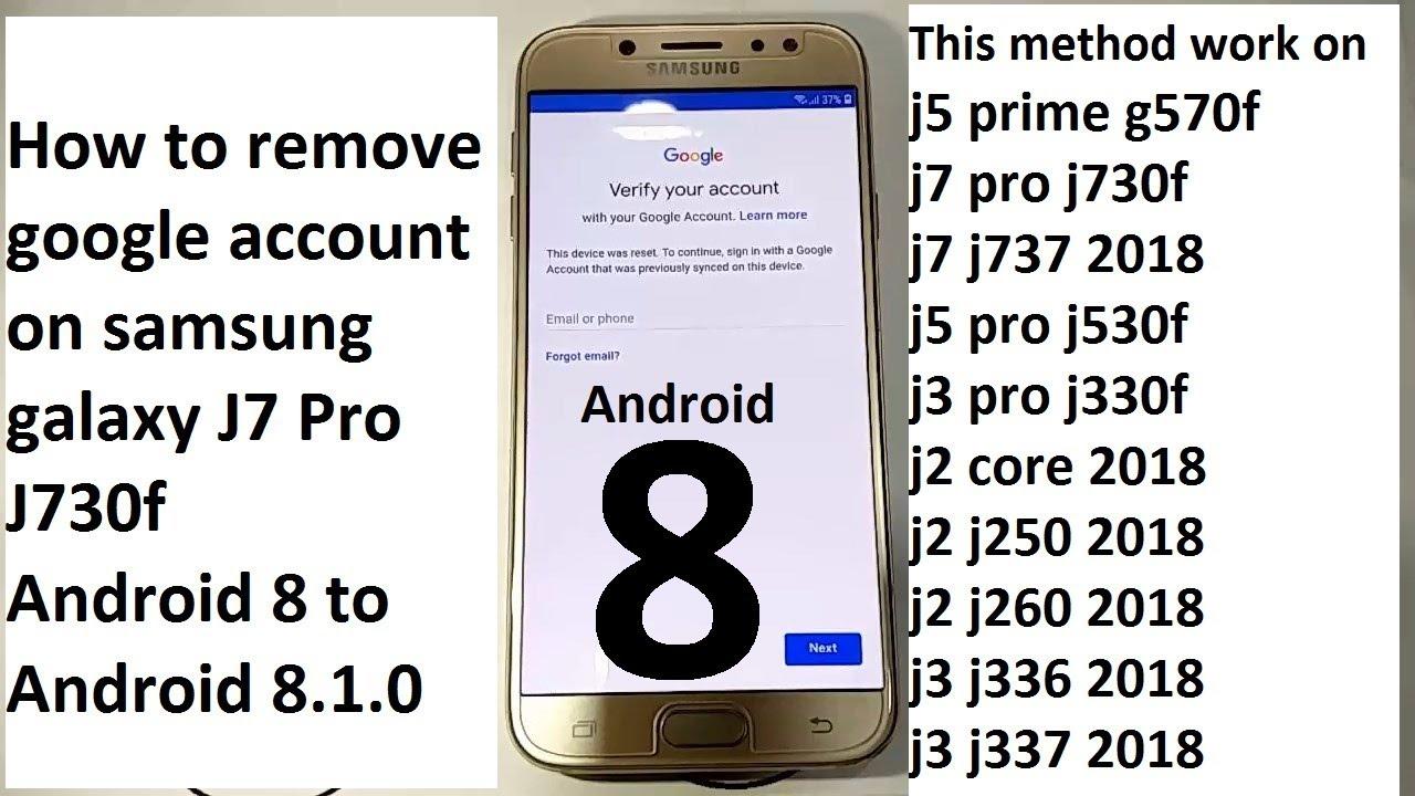 how to remove google account on samsung galaxy j7 pro j730f
