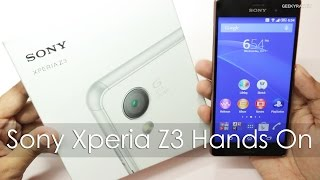 Sony Xperia Z3 Hands On Overview & First Impressions