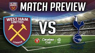 West Ham Vs Tottenham - Carabao Cup Preview
