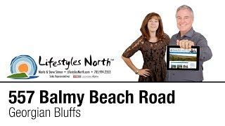Lifestyles North Presents 557 Balmy Beach Road