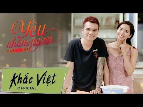 Yêu Nhầm Người - Khắc Việt (Karaoke)