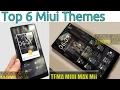 Top 6 Miui Themes