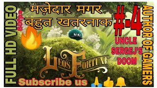 🔥LEO'S FORTUNE🔥 Amazing adventure mobile game | ACT-4-UNCLE SERGEJ'S DOOM || by author of gamers
