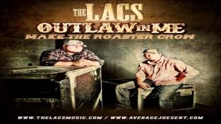 The Lacs - Make The Rooster Crow